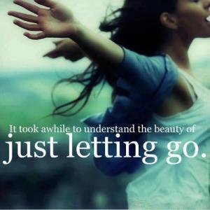 beauty of letting go